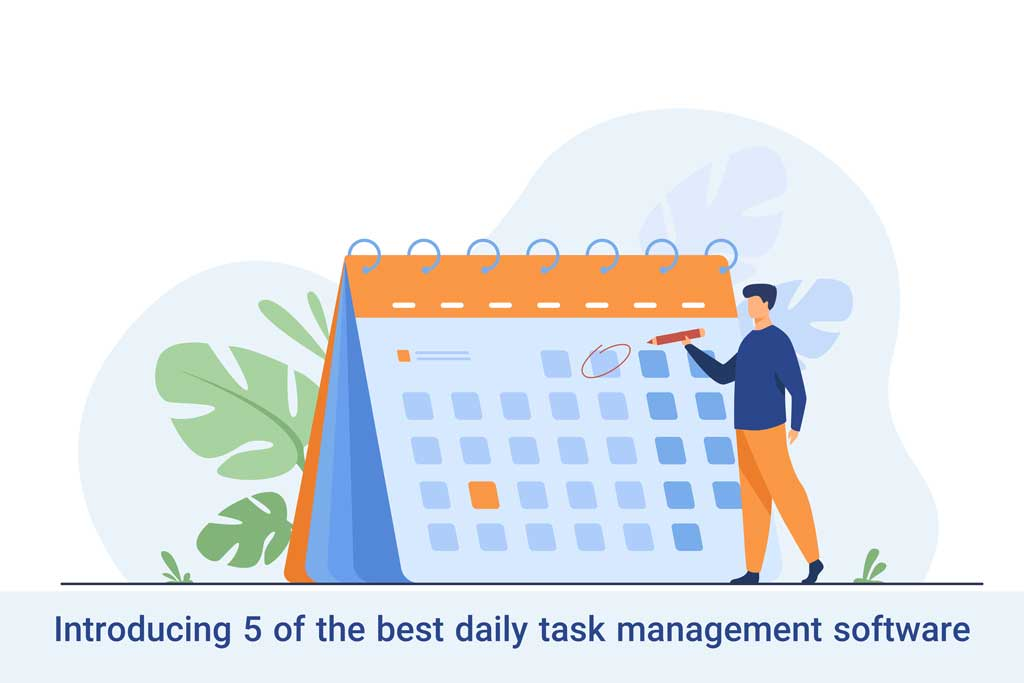 Introducing 5 of the best daily task management software